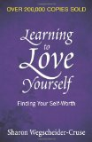 Learning to Love Yourself: Finding Your Self-Worth